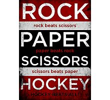 Rock, Paper, Scissors, Hockey Photographic Print