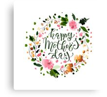 Happy Mother's Day Lettering Floral Design Canvas Print