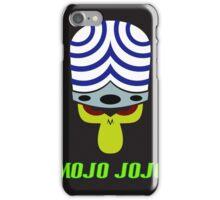 MOJO JOJO 18 iPhone Case/Skin