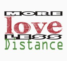 More Love less Distance 3 One Piece - Short Sleeve
