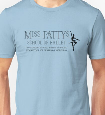 Gilmore Girls - Miss Patty's School of Ballet Unisex T-Shirt