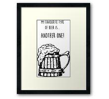 Favourite Beer Framed Print