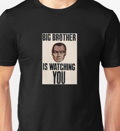 Big Brother is Watching You - 1984 Orwell Unisex T-Shirt