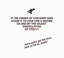 Firefly&Community: we'll bring the show back! - white version Unisex T-Shirt
