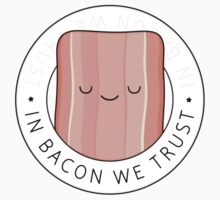 In bacon we trust Kids Tee