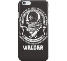 I am Proud to Be a Welder iPhone Case/Skin