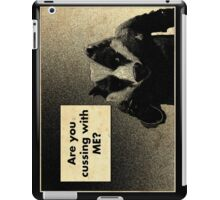 Arguing with a Badger iPad Case/Skin