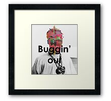 Buggi'n OUT Framed Print