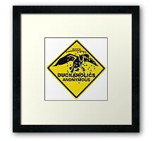 Duckaholics Anonymous Framed Print