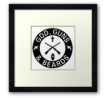 God Guns Beards Framed Print