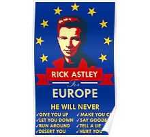 Rick Astley for Europe Poster
