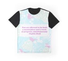 You are allowed to be a masterpiece and work in progress, simultaneously Graphic T-Shirt