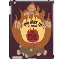 Set Yourself On Fire iPad Case/Skin