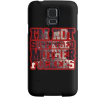 Nate Diaz - I'm not surprised motherfucker  Samsung Galaxy Case/Skin