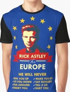 Rick Astley for Europe Graphic T-Shirt