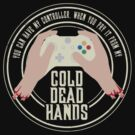 Cold Dead Hands - Xbox by Jay Williams