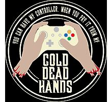 Cold Dead Hands - Xbox Photographic Print