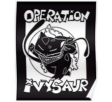 Operation Ivysaur Poster
