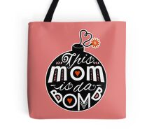 Mom da Bomb Mother's Day Cute Typography Tote Bag
