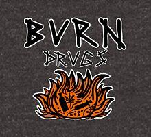 Burn Drugs Unisex T-Shirt
