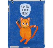 Orange Cat on Cell Phone Can You Hear Me Meow iPad Case/Skin