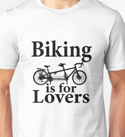 Biking is for Lovers Unisex T-Shirt