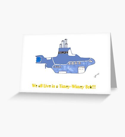 timey wimey sub (update) Greeting Card