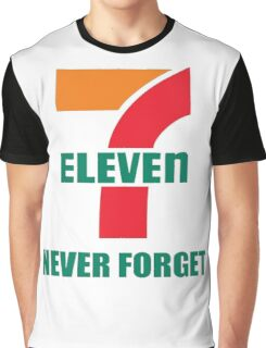 7 11 never forget Graphic T-Shirt