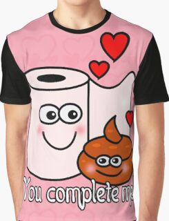 You complete me! Graphic T-Shirt
