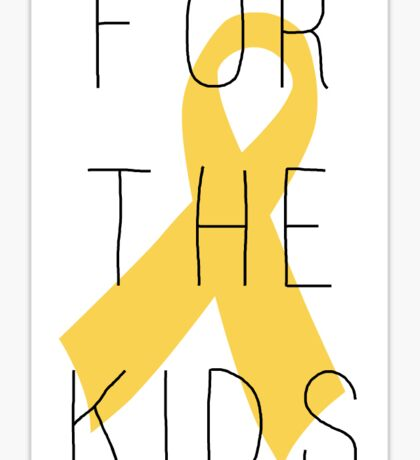 For The Kids & Ribbon Sticker
