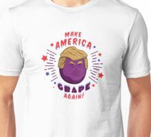 Make America Grape Again! Unisex T-Shirt
