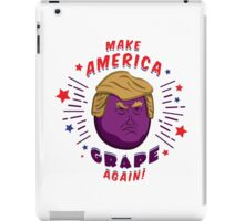 Make America Grape Again! iPad Case/Skin