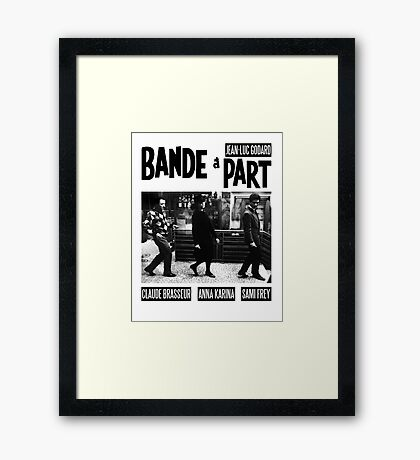 BAND A PART - JEAN LUC GODARD Framed Print