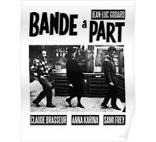 BAND A PART - JEAN LUC GODARD Poster