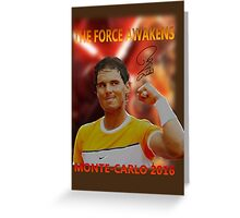 Nadal's force awakens Greeting Card