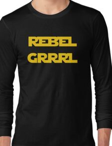 REBEL GIRL GRRRL PRINCESS LEIA STAR WARS Long Sleeve T-Shirt
