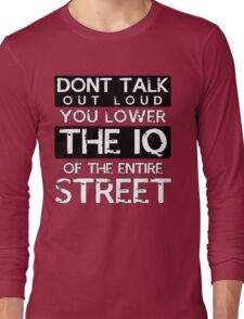 Sherlock - Don't Talk Out Loud... Long Sleeve T-Shirt