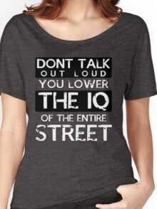 Sherlock - Don't Talk Out Loud... Women's Relaxed Fit T-Shirt