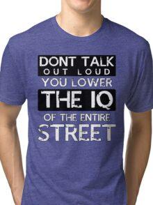 Sherlock - Don't Talk Out Loud... Tri-blend T-Shirt