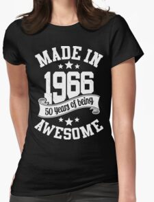 Made in 1966 , 50 Years of Being Awesome T Shirts & Hoodies , Mugs , Gifts & More ( 2016 Birthday ) Womens Fitted T-Shirt