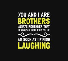Brothers Laughing Unisex T-Shirt