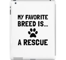 Favorite Breed Rescue iPad Case/Skin