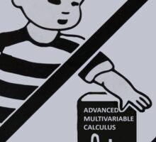 Keep Advanced Multivariable Calculus away from children Sticker