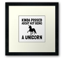 Pissed Not Unicorn Framed Print