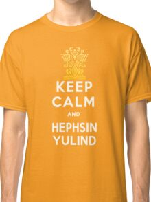 Keep Calm and Hephsin Yulind Classic T-Shirt