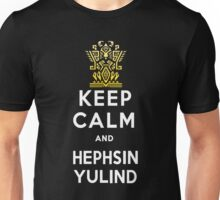 Keep Calm and Hephsin Yulind Unisex T-Shirt
