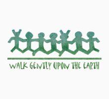 Walk Gently  by Jan Landers