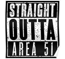 Straight Outta Area 51 - Gritty Poster