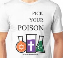 Pick Your Poison Unisex T-Shirt