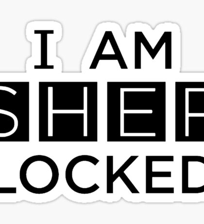 I Am Sherlocked (Sherlock BBC) Sticker